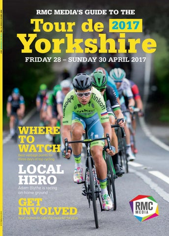 RMC MEDIA S GUIDE TO THE TOUR DE YORKSHIRE 2017 b119fe423