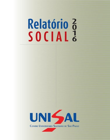 08a06d2a08e Relatorio social 2016 by UNISAL - issuu