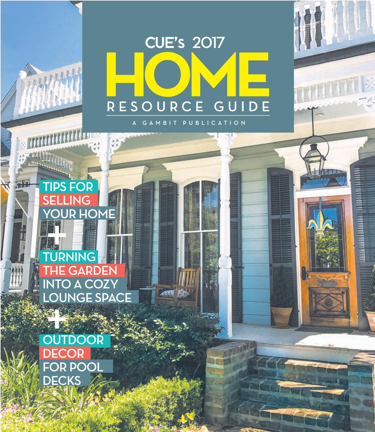 CUEs 2017 Home Resource Guide By Gambit New Orleans