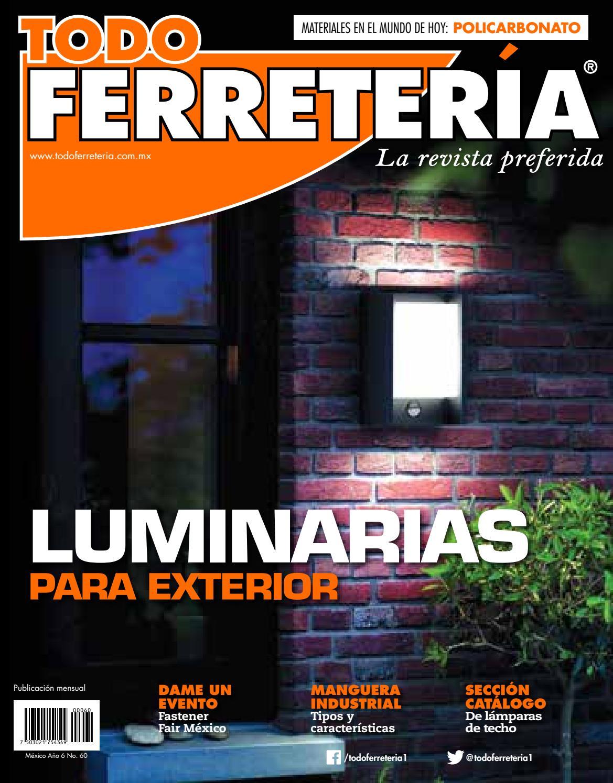 Edic 60 luminarias para exterior by todo ferreter a issuu - Catalogo de luminarias para interiores ...