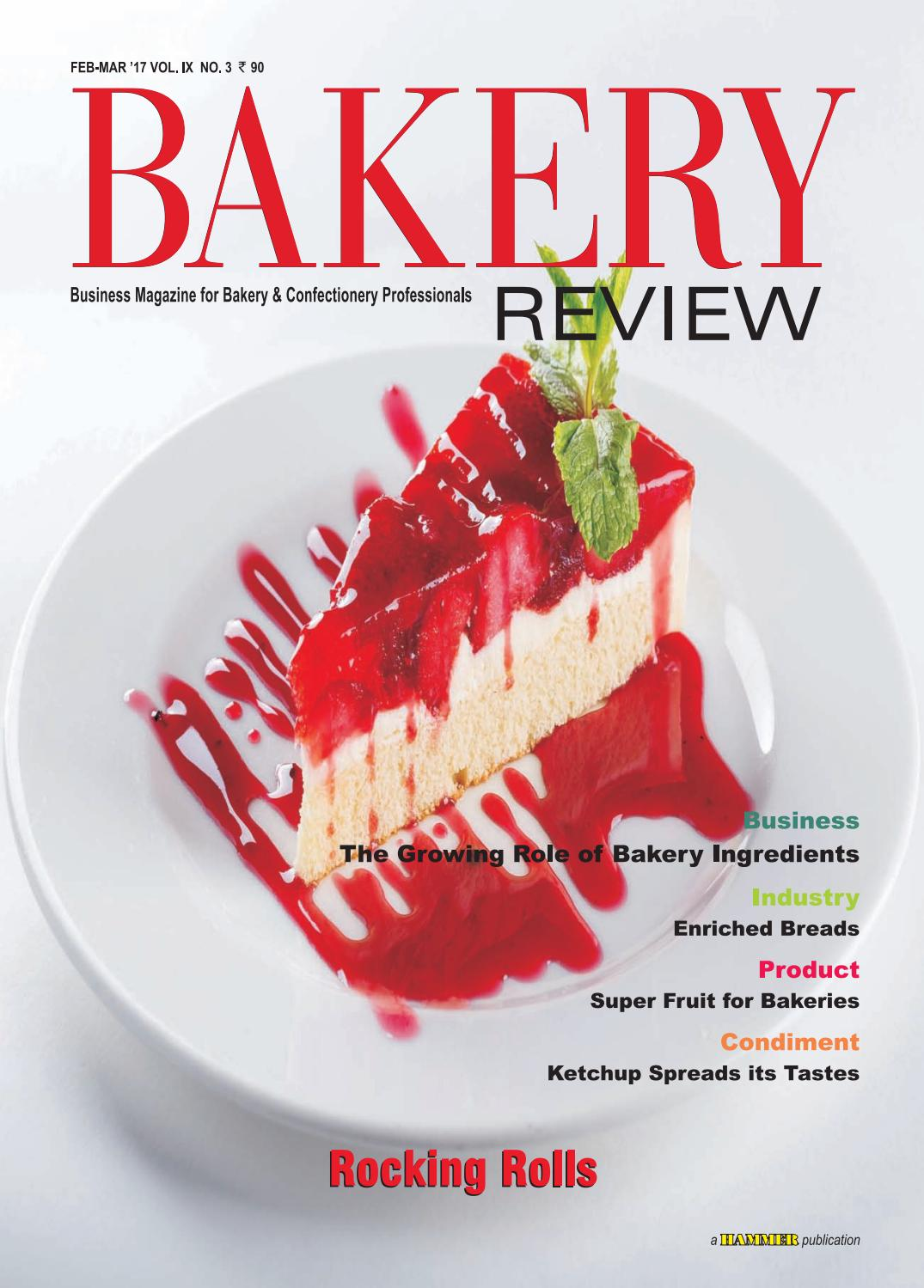 Bakery Review (Feb-Mar 17) by Bakery Review - issuu