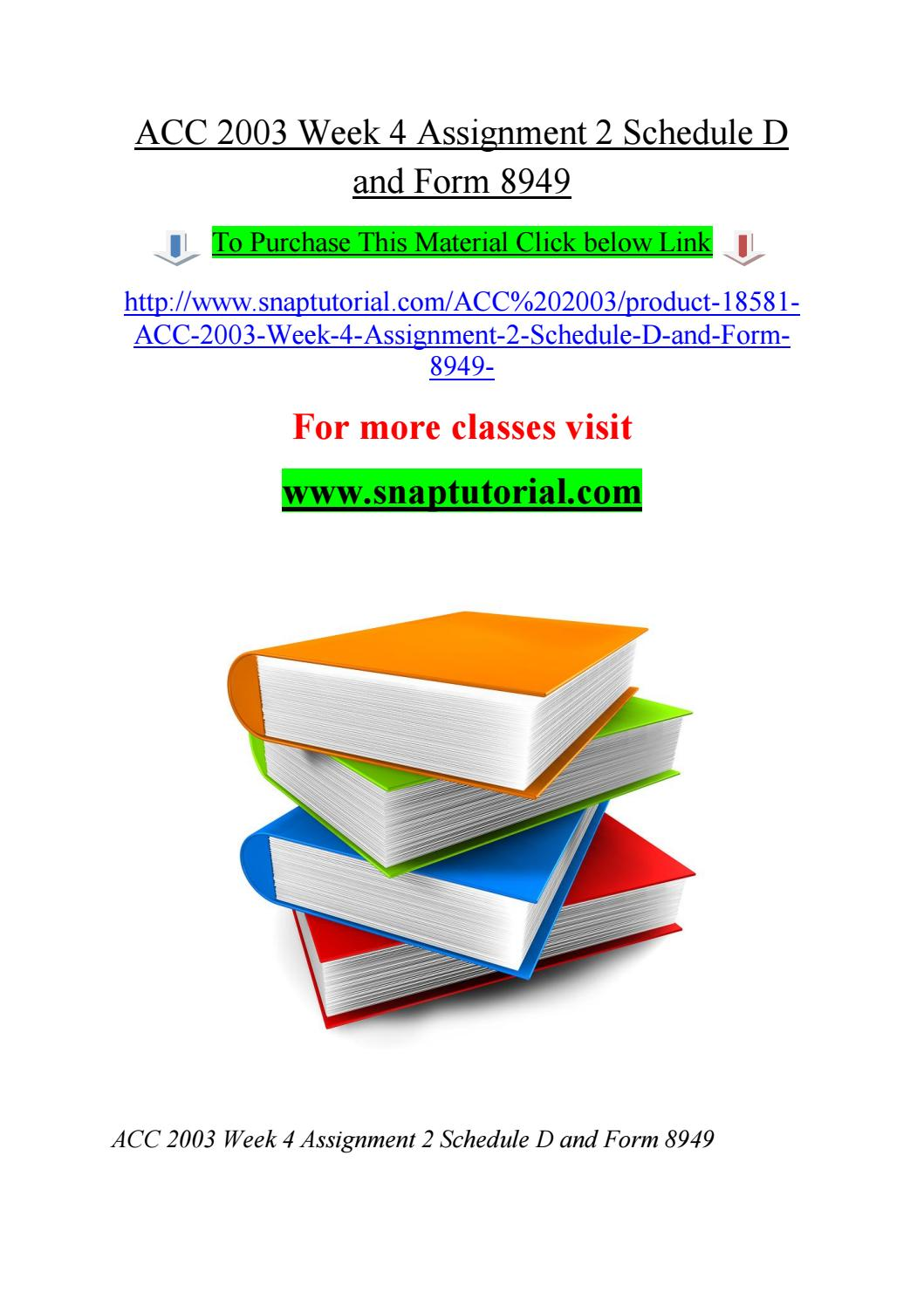 Acc 2003 week 4 assignment 2 schedule d and form 8949 by