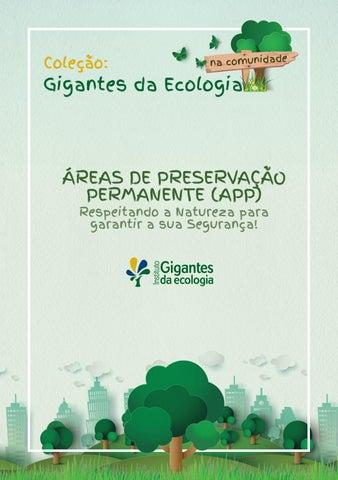 Coleção  na comunidade. Gigantes da Ecologia. ÁREAS DE PRESERVAÇÃO  PERMANENTE (APP) ... 9c6e400402