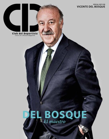 cdeb7c86653c Vicente del Bosque by Club del Deportista - issuu