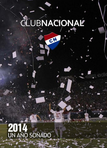 Club Nacional Copa Libertadores De América 1014 By Juan