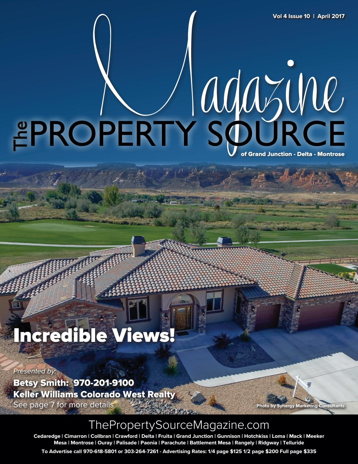 The Property Source Magazine - May 2017 - Grand Junction - Delta - Montrose  by The Property Source Magazine - issuu