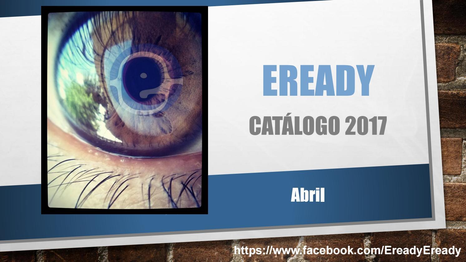 68cea5e4f46 Catálogo eready abril 2017 by Eready Eready - issuu