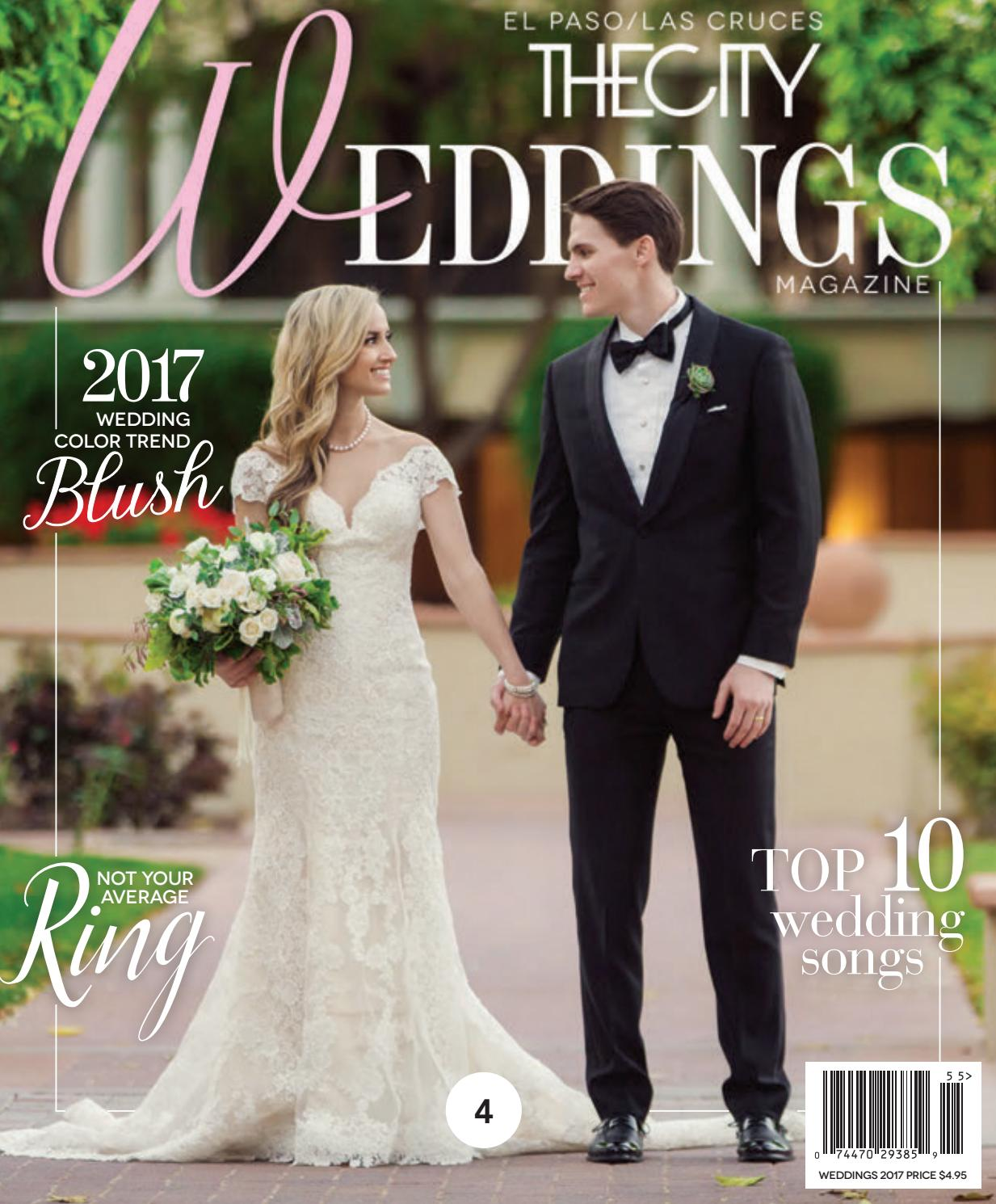 THECITY Weddings • 2017 By THECITY Magazine El Paso/Las