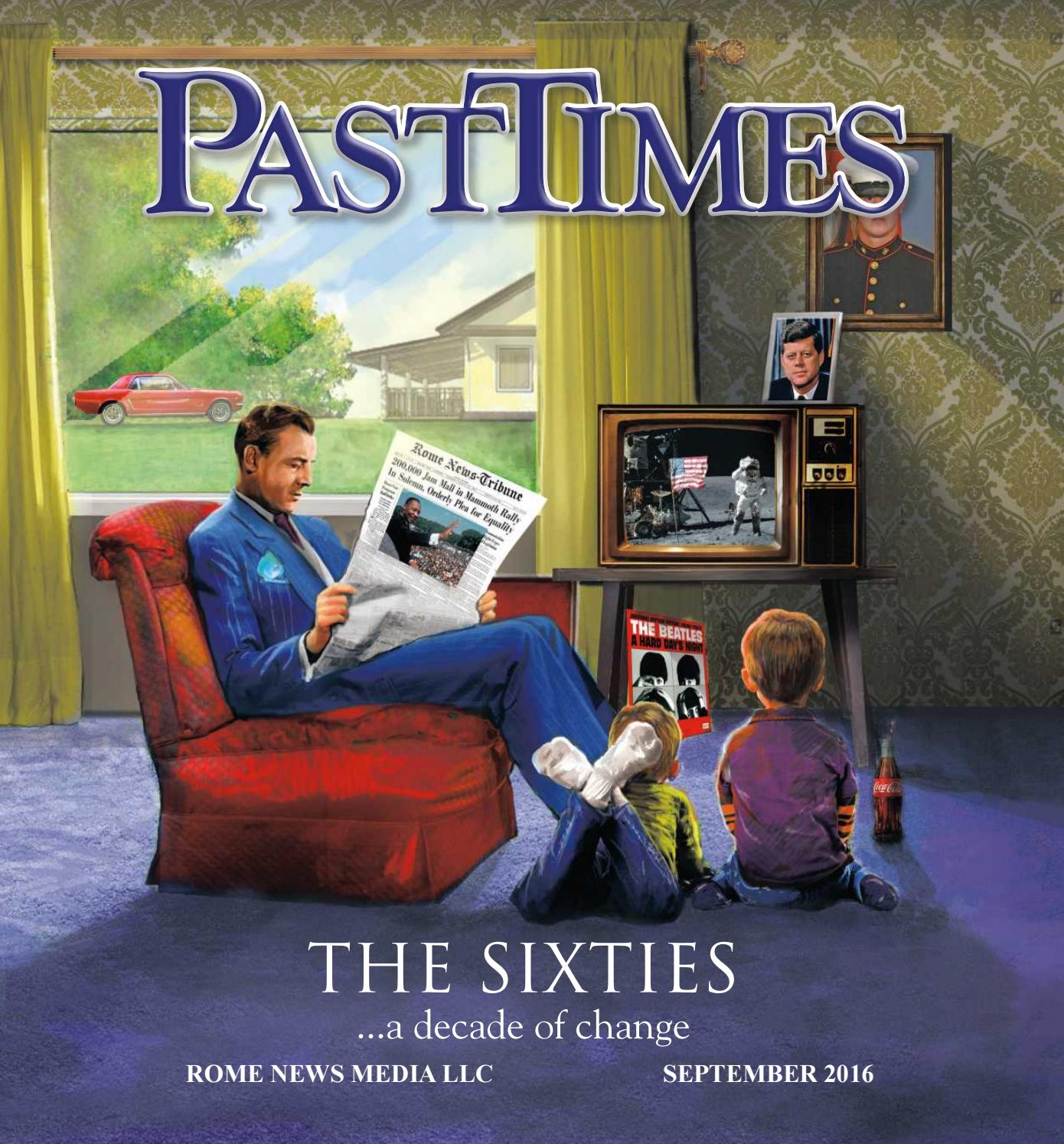 Past Times 2016 The Sixties By Rome News Tribune Issuu