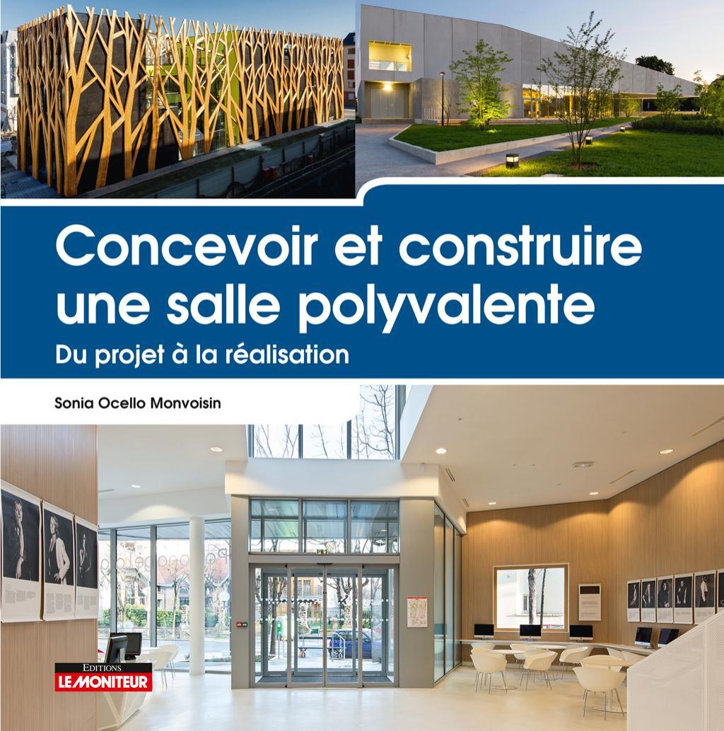 Concevoir Et Construire Une Salle Polyvalente By Librairie Le