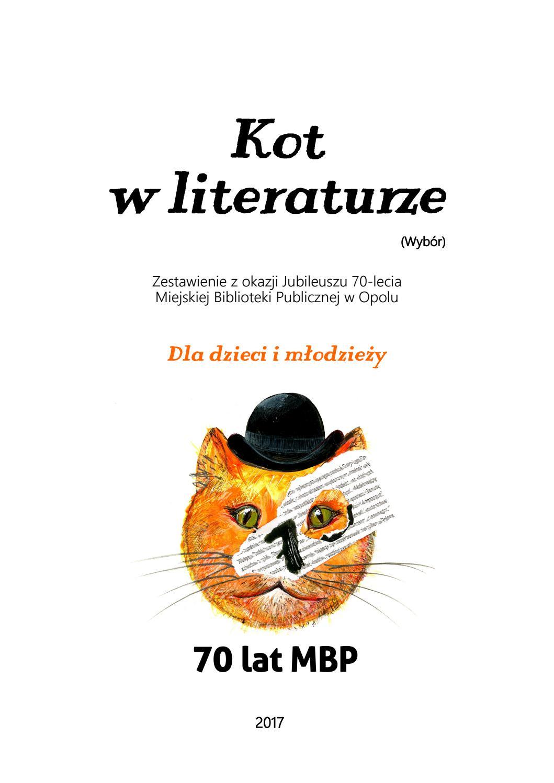 Kot W Literaturze Dla Dzieci Mbp Opole By Miejska