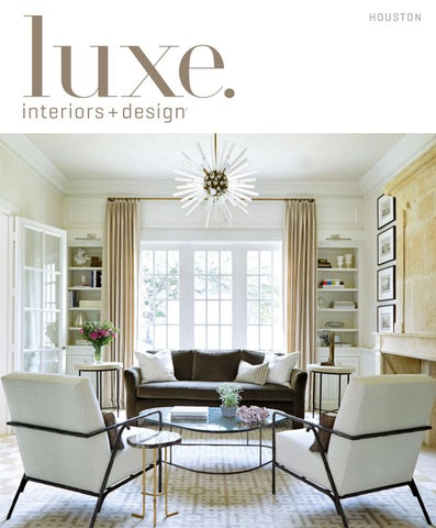 Pleasing Luxe Magazine May 2017 Houston By Sandow Issuu Onthecornerstone Fun Painted Chair Ideas Images Onthecornerstoneorg