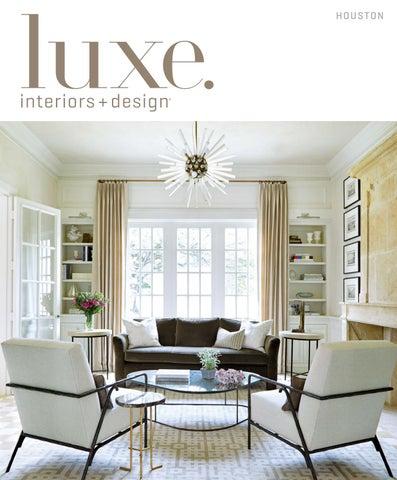 Parasol Aluminium Luxe 3 X 4 M Residence.Luxe Magazine May 2017 Houston By Sandow Issuu