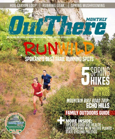 Monthly Outdoors There Out 2017 by Out There issuu April zSjVGLqpUM
