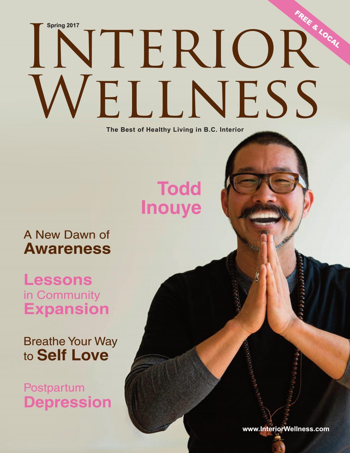 Interior Wellness Magazine Spring 2017 web by Interior Wellness Magazine -  issuu