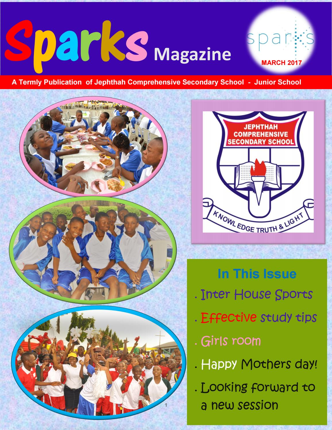 Sparks Magazine March 2017 edition by JEPHTHAH COMPREHENSIVE