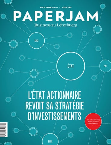 Paperjam avril 2017 by Maison Moderne - issuu 4ede80404ad