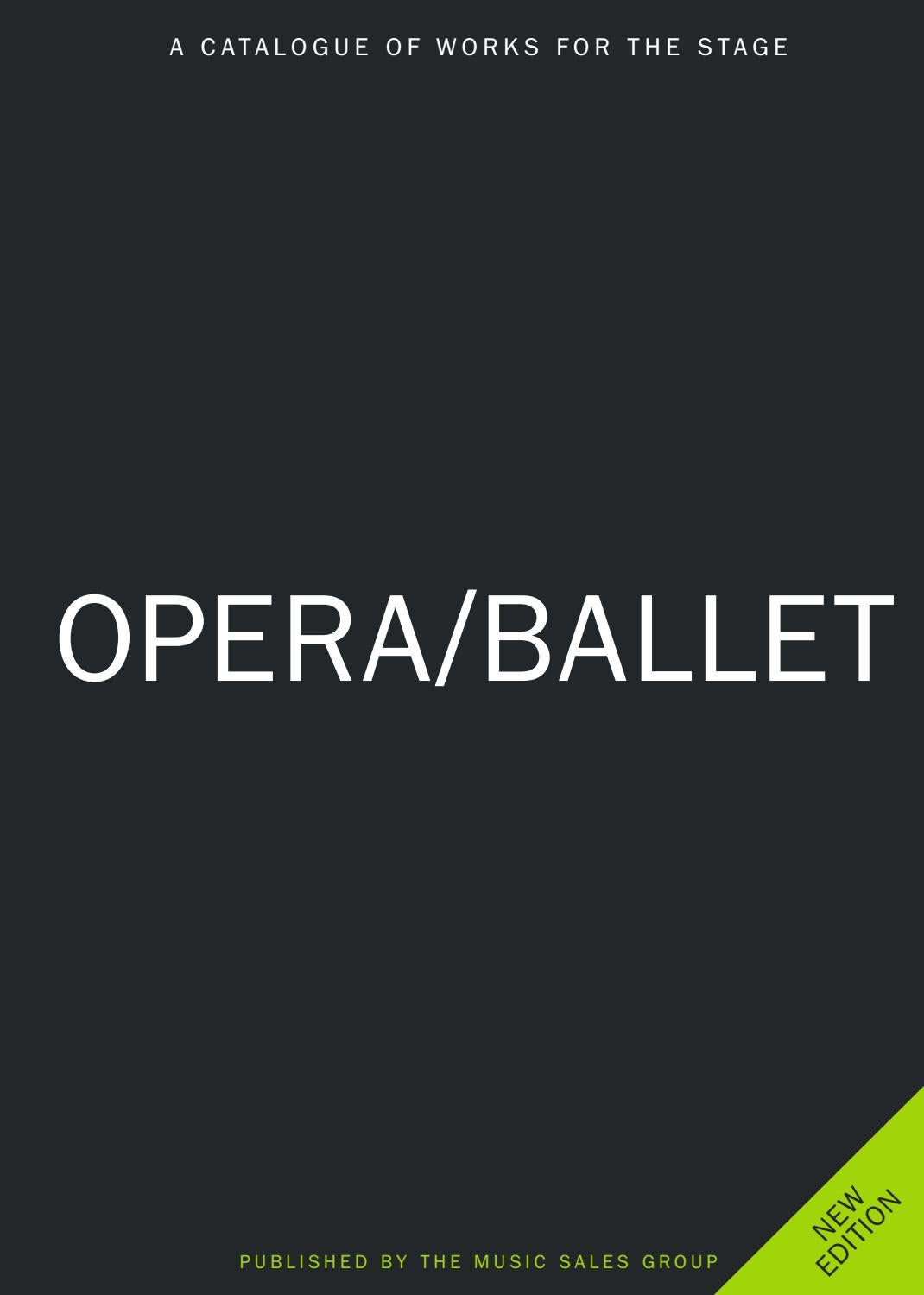 Music Sales OPERA/BALLET CATALOGUE 2017 by ScoresOnDemand