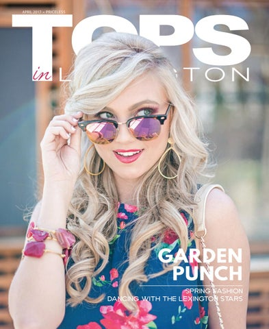 33aaa16660659 Tops In Lexington April 2017 by TOPS Magazine - issuu