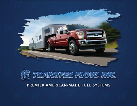 Transfer Flow Premium American-made Fuel Systems Catalog - 2017 by