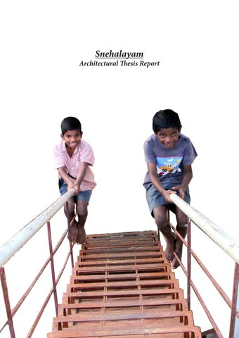 Snehalayam - Architecture Thesis Report by Merita Joy - issuu