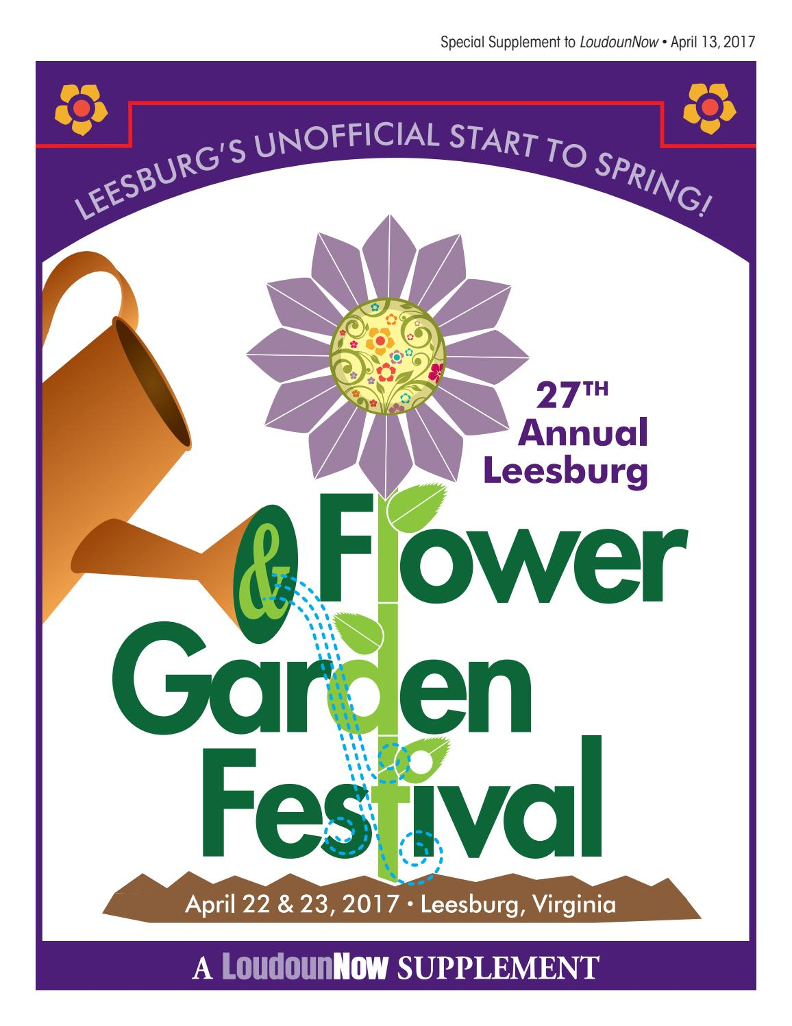 2017 Leesburg Flower And Garden Festival Guide By Loudoun Now Issuu