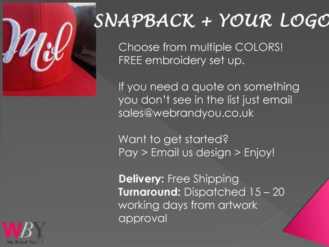 e448a977ec3 SNAPBACK + YOUR LOGO Choose from multiple COLORS! FREE embroidery set up.  If you need a quote on something you don t see in the list just email ...