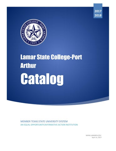 2017 2018 lamar state college port arthur catalog by gerry dickert page 1 fandeluxe Choice Image
