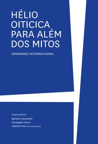 a0a2f42e4 Seminário Internacional Hélio Oiticica Para Além dos Mitos by R L ...