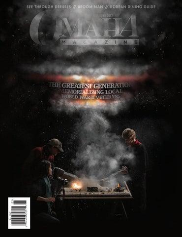 May June 2017 Omaha Magazine By