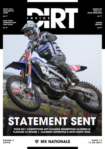 Inside Dirt - Issue 17: MX Nationals Round 2 by MX Nationals