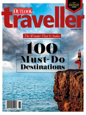 Outlook traveller june 2016 India by Passion International Travel