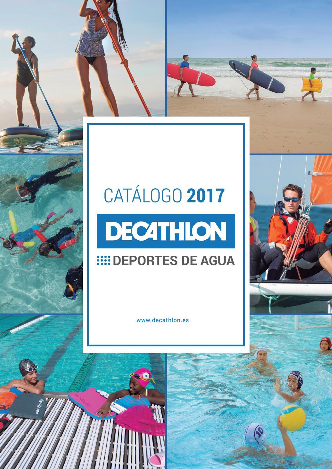 CATÁLOGO DEPORTES DE AGUA DECATHLON 2017 by Decathlon España - issuu ec4e650feab