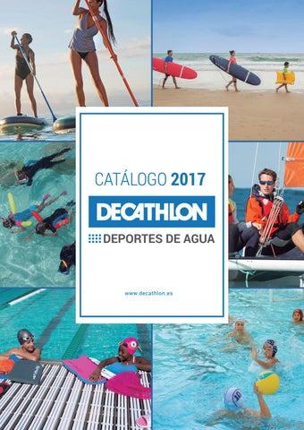 537d18b520a00 CATÁLOGO DEPORTES DE AGUA DECATHLON 2017 by Decathlon España - issuu