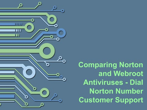 Comparing norton and webroot antiviruses dial norton number