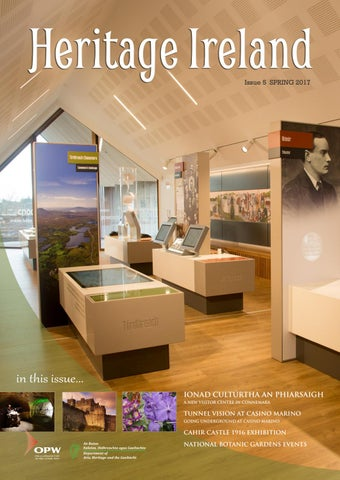 Heritage Ireland Issue 5 Spring 2017 By Office Of Public Works Issuu