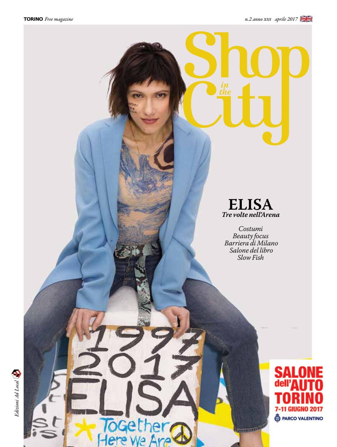 c45d163188c Shopinthecity Torino aprile2017 by ShopintheCity - issuu