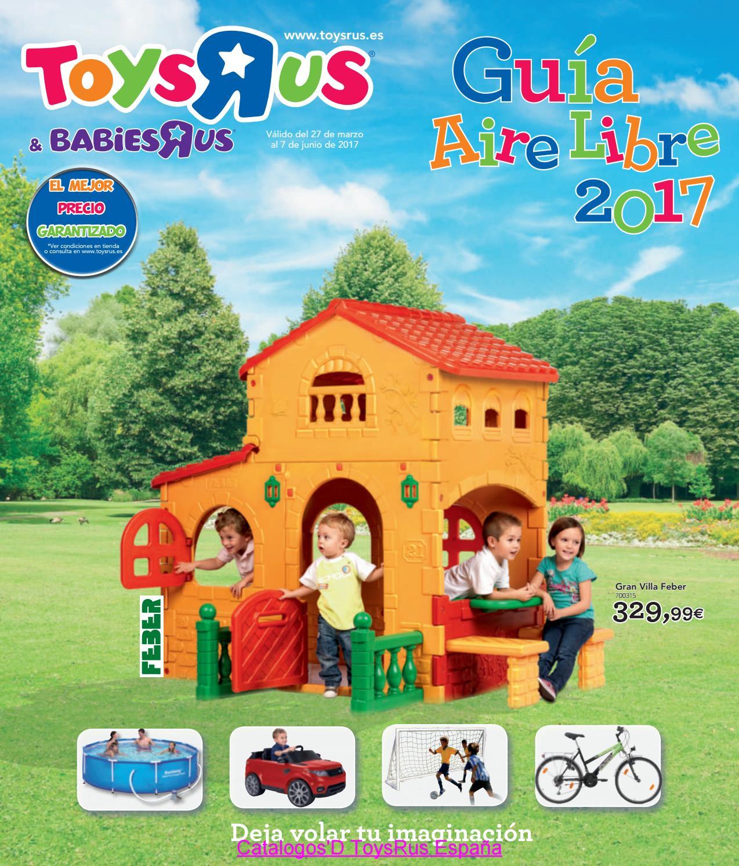 Guía Aire Libre 2017 Toysrus Catalogosd By Revistas En Linea   Issuu