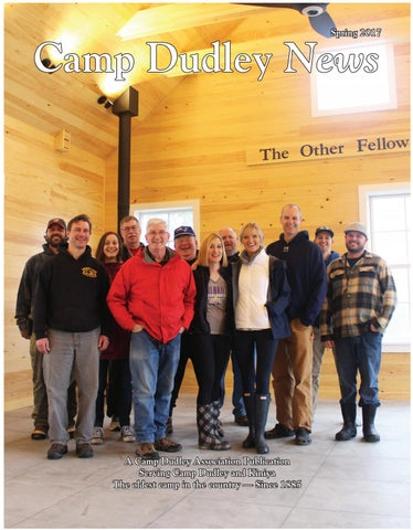 2017 Spring Camp Dudley News By Camp Dudley Issuu