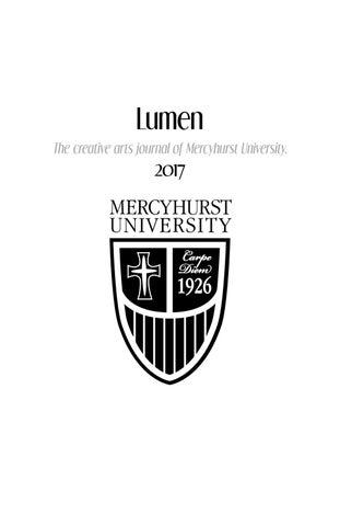 Lumen 2017 by MERCYHURST UNIVERSITY - issuu