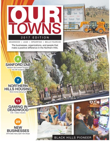 Our Towns 2017 By Black Hills Pioneer Issuu