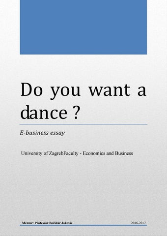 E Business Essay Structure Do You Want A Dance By Do You Want To  Ebusiness Essay University Of Zagrebfaculty  Economics And Business