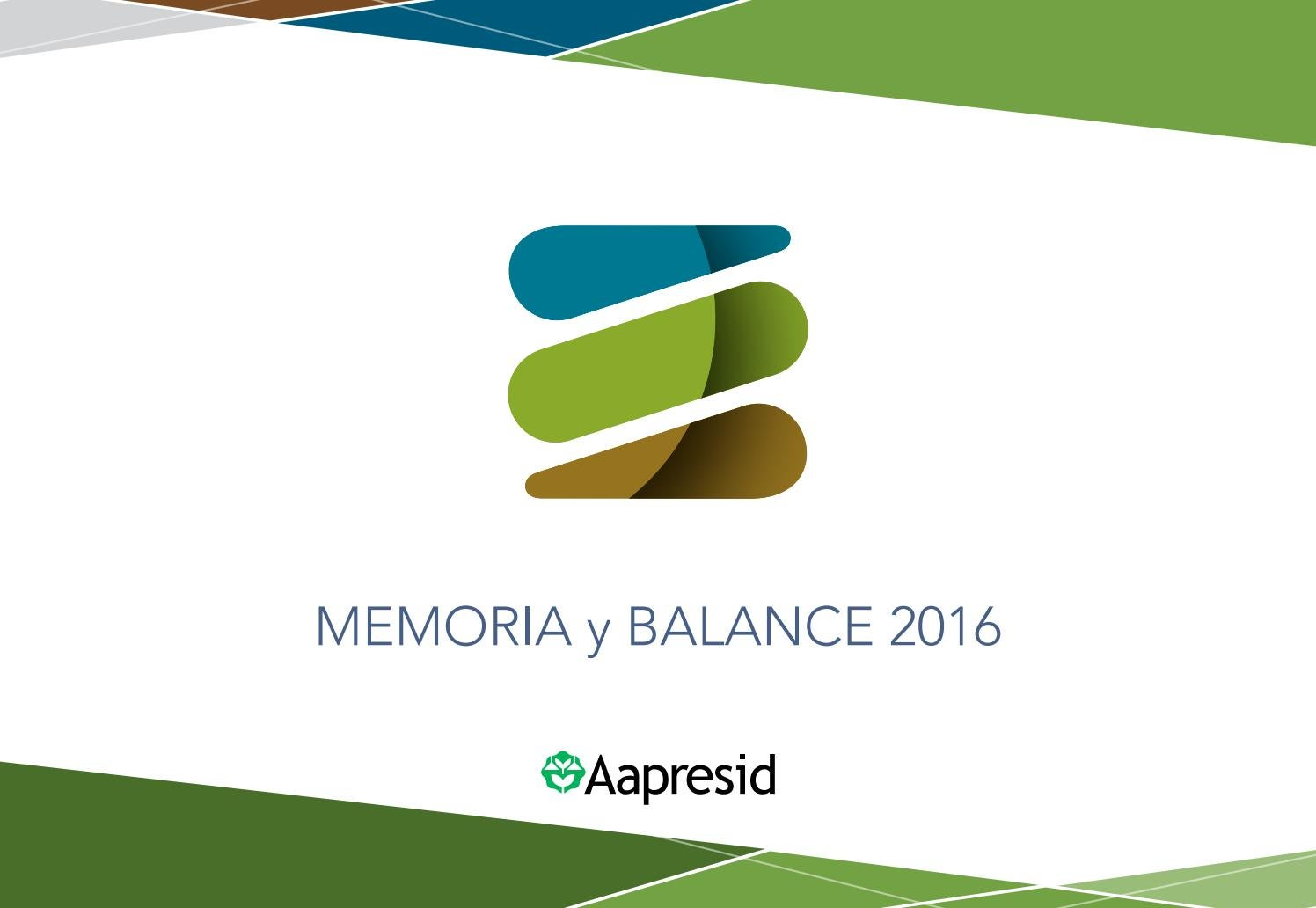 Memoria y balance 2016 by Aapresid Aapresid - issuu