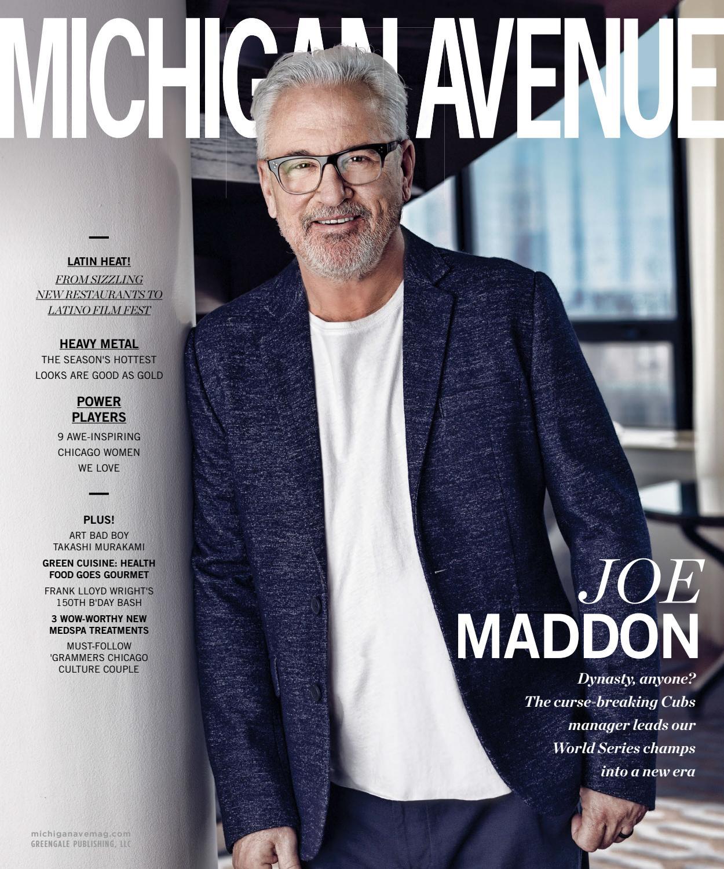 de8cdf4f54 Michigan Avenue - 2017 - Issue 2 - Late Spring - Joe Maddon by MODERN  LUXURY - issuu