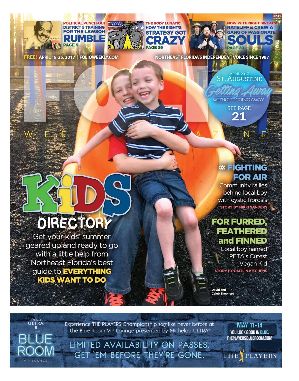 823f6aaa 04/19/17 Kids Directory by Folio Weekly - issuu