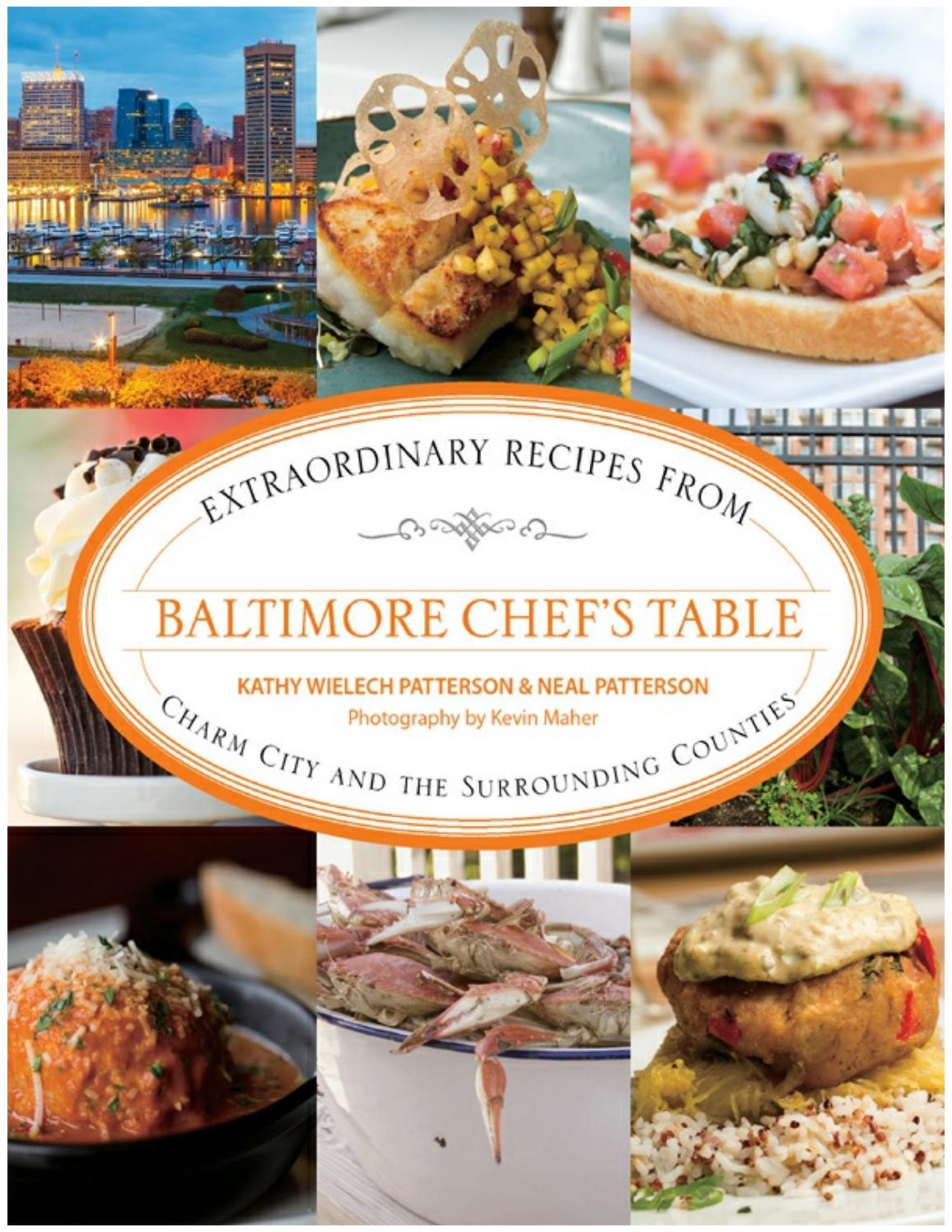 Chefs table baltimore extraordinary recipes by Manoel de Oliveira ...