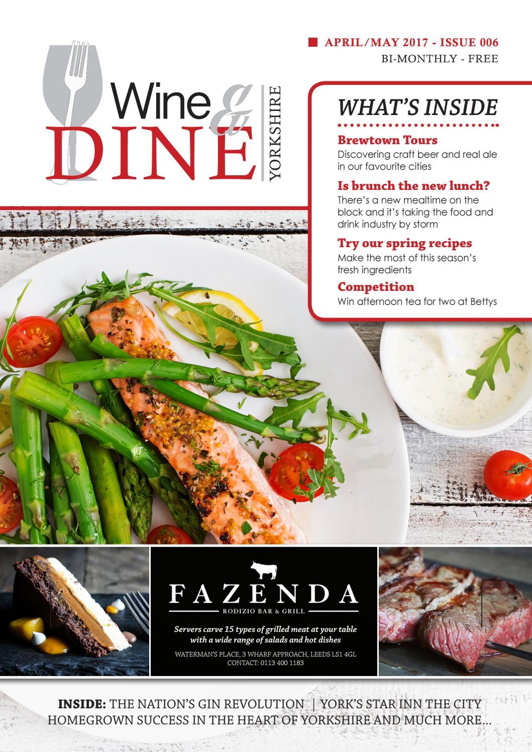 Wine Dine Yorkshire Aprilmay 2017 By Createtvt Issuu