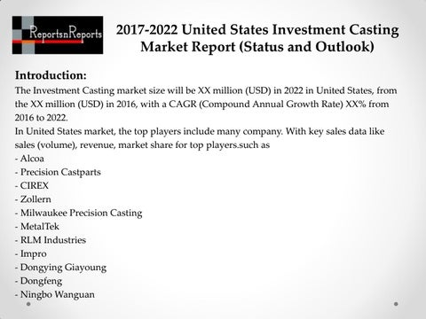 2017-2022 Global Top Countries Investment Casting Market