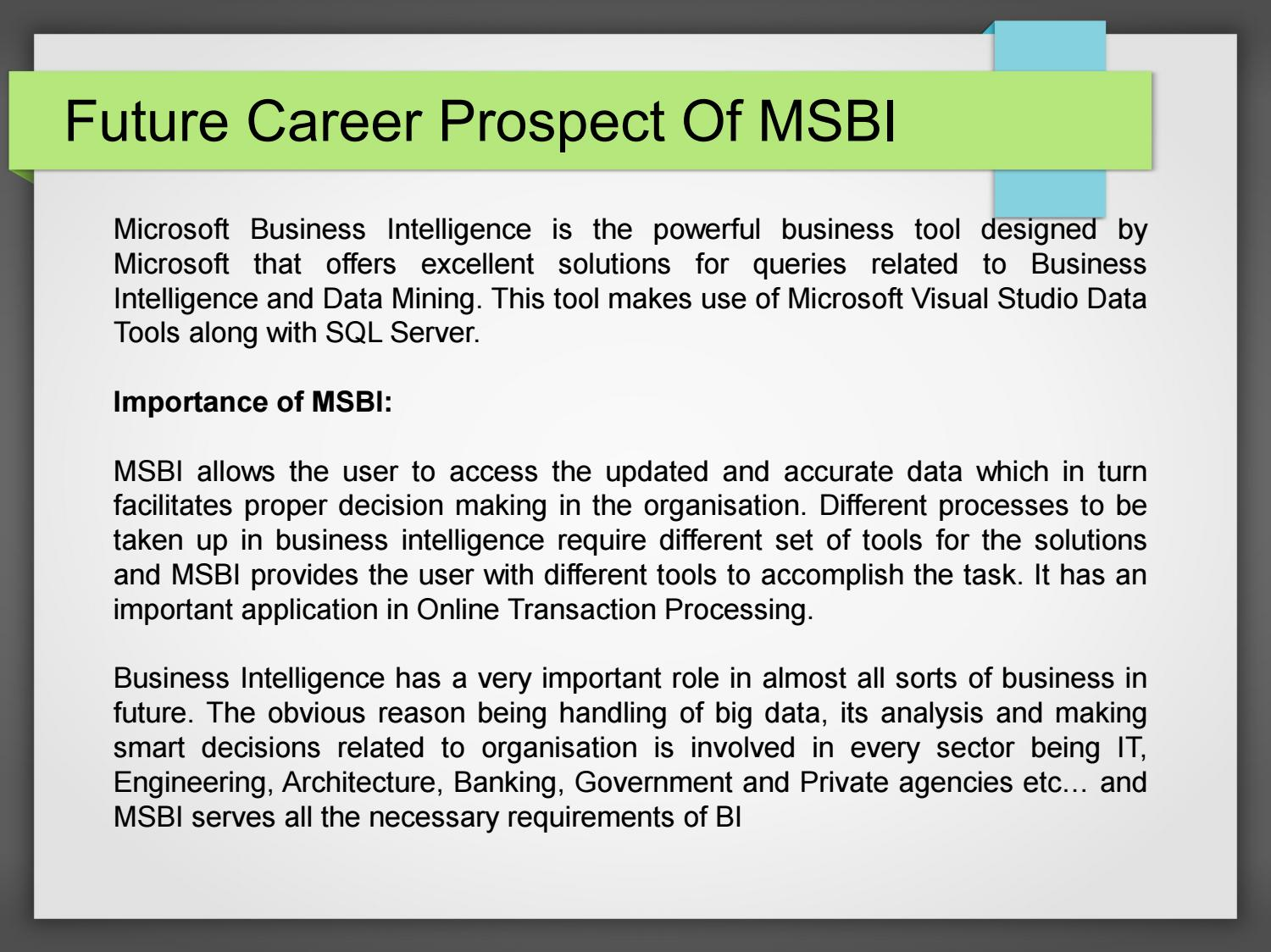 Future career prospect of msbi by Sgraphinfotech - issuu