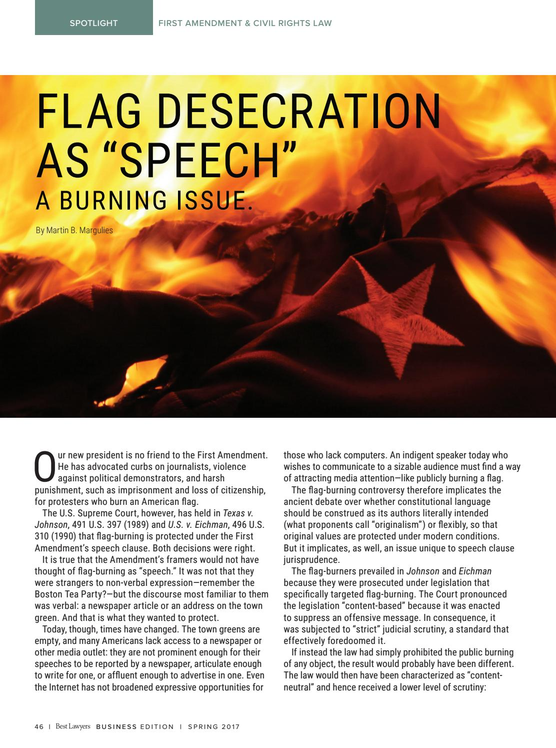 an analysis of first amendment in flag burning The case then went to the supreme court, which, in a 5-4 decision, found that burning the flag fell under symbolic speech — and was protected by the first amendment after texas v.